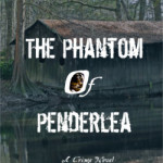 The Phantom of Penderlea